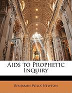 AIDS to Prophetic Inquiry