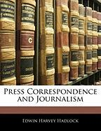Press Correspondence and Journalism
