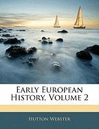 Early European History, Volume 2