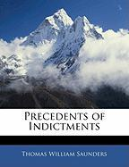 Precedents of Indictments - Saunders, Thomas William