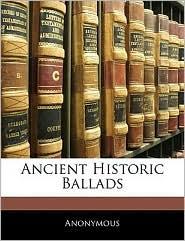 Ancient Historic Ballads