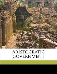 Aristocratic Government