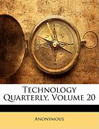 Technology Quarterly, Volume 20 - Anonymous