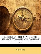 Report of the State Civil Service Commission, Volume 21