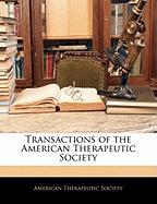 Transactions of the American Therapeutic Society