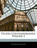 Tudes Contemporaines, Volume 2 - Chasles, Philarte