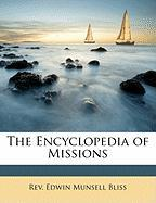 The Encyclopedia of Missions - Bliss, Edwin Munsell