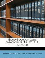Hand-Book of Latin Synonymes, Tr. by H.H. Arnold