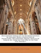 Documentary Annals of the Reformed Church of England: Being a Collection of Injunctions, Declarations, Orders, Articles of Inquiry, &C. from the Year - Cardwell, Edward