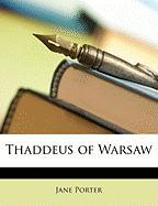 Thaddeus of Warsaw - Porter, Jane
