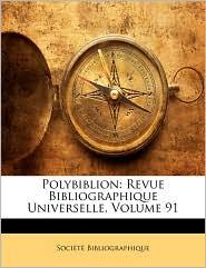 Polybiblion: Revue Bibliographique Universelle, Volume 91