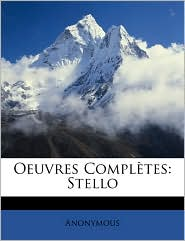 Oeuvres Compltes: Stello