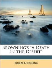 """Browning's """"A Death in the Desert"""""""