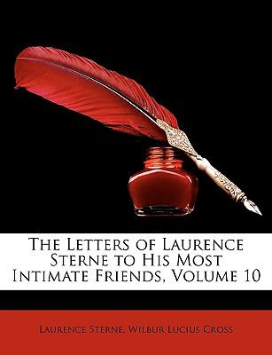 The Letters of Laurence Sterne to His Most Intimate Friends - Wilbur Lucius Cross; Laurence Sterne