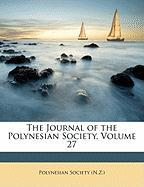 The Journal of the Polynesian Society, Volume 27