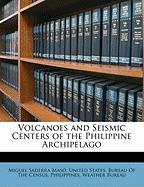 Volcanoes and Seismic Centers of the Philippine Archipelago - Mas, Miguel Saderra