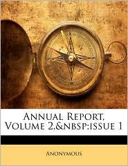 Annual Report, Volume 2, Issue 1
