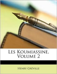 Les Koumiassine, Volume 2
