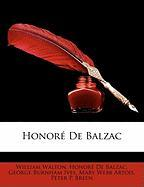 Honor de Balzac - Walton, William; De Balzac, Honore; Ives, George Burnham