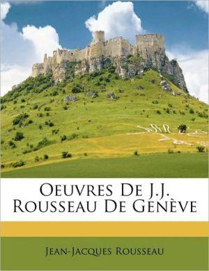 Oeuvres de J.J. Rousseau de Genve