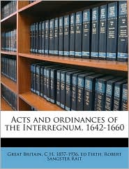 Acts and Ordinances of the Interregnum, 1642-1660