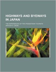 Highways and Byeways in Japan; The Experiences of Two Pedestrian Tourists