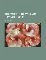 The Works of William Hay (Volume 2)