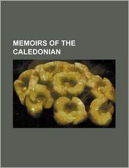 Memoirs of the Caledonian