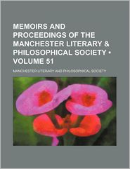 Memoirs and Proceedings of the Manchester Literary