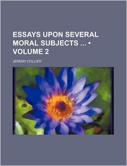 Essays Upon Several Moral Subjects (Volume 2)