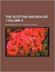 The Scottish Naturalist (Volume 6)