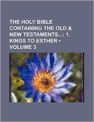 The Holy Bible Containing the Old