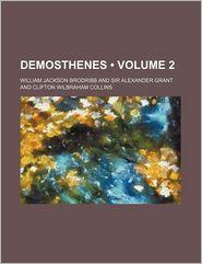 Demosthenes (Volume 2)