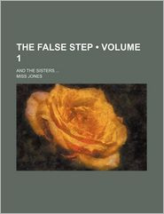 The False Step (Volume 1); And the Sisters