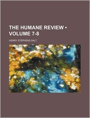 The Humane Review (7-8)