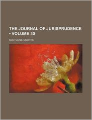 The Journal of Jurisprudence (Volume 30)