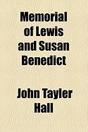Memorial of Lewis and Susan Benedict - Hall, John Tayler