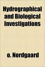 Hydrographical and Biological Investigations