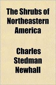 The Shrubs of Northeastern America