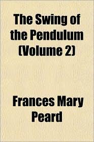 The Swing of the Pendulum (Volume 2)