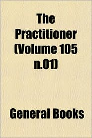 The Practitioner (Volume 105 N.01)