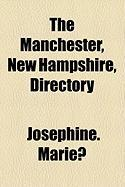 The Manchester, New Hampshire, Directory - Marie, Josephine
