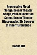 Progressive Metal Songs: Dream Theater Songs, Pain of Salvation Songs, Dream Theater Discography, Six Degrees of Inner Turbulence