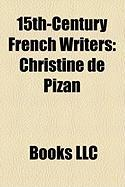 15th-Century French Writers: Christine de Pizan