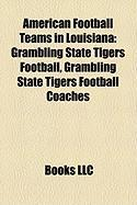 American Football Teams in Louisiana: Grambling State Tigers Football, Grambling State Tigers Football Coaches