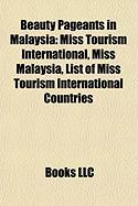 Beauty Pageants in Malaysia: Miss Tourism International, Miss Malaysia, List of Miss Tourism International Countries