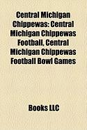 Central Michigan Chippewas: Central Michigan Chippewas Football, Central Michigan Chippewas Football Bowl Games