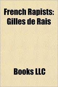 French Rapists: Gilles de Rais