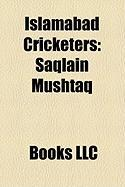 Islamabad Cricketers: Saqlain Mushtaq
