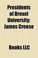 Presidents of Drexel University: James Creese